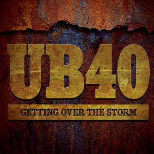 UB40-Getting-Over-The-Storm_2013-Packshot-FINAL